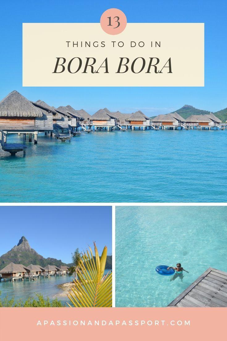 Best things to do in Bora Bora, French Polynesia!