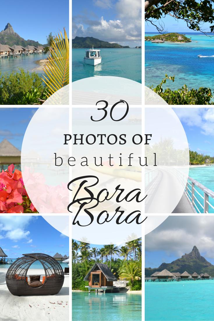 30 photos of bora bora