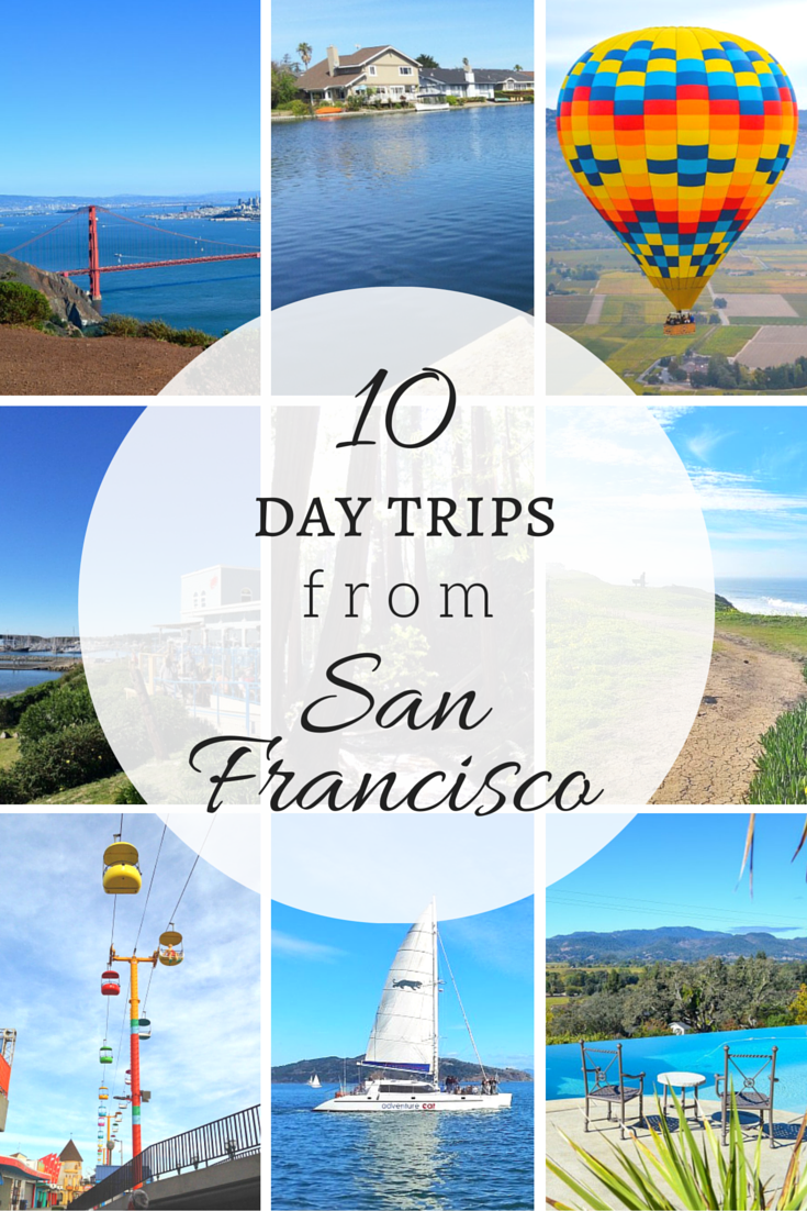 10 day trips from San Francisco | www.apassionandapassport.com