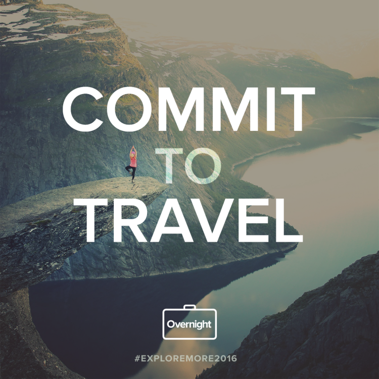 commit to explore more in 2016!