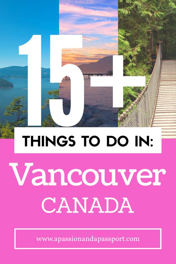 Looking for things to do in Vancouver? You're in the right place! Find out how to make your weekend in Vancouver a great one!