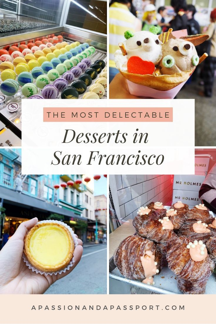 50+ Desserts in San Francisco | The Ultimate SF Dessert Bucket List