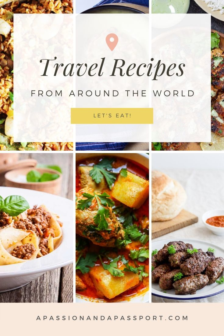 Travel Recipes around all around the world! Can't travel? Make a few of these international recipes!