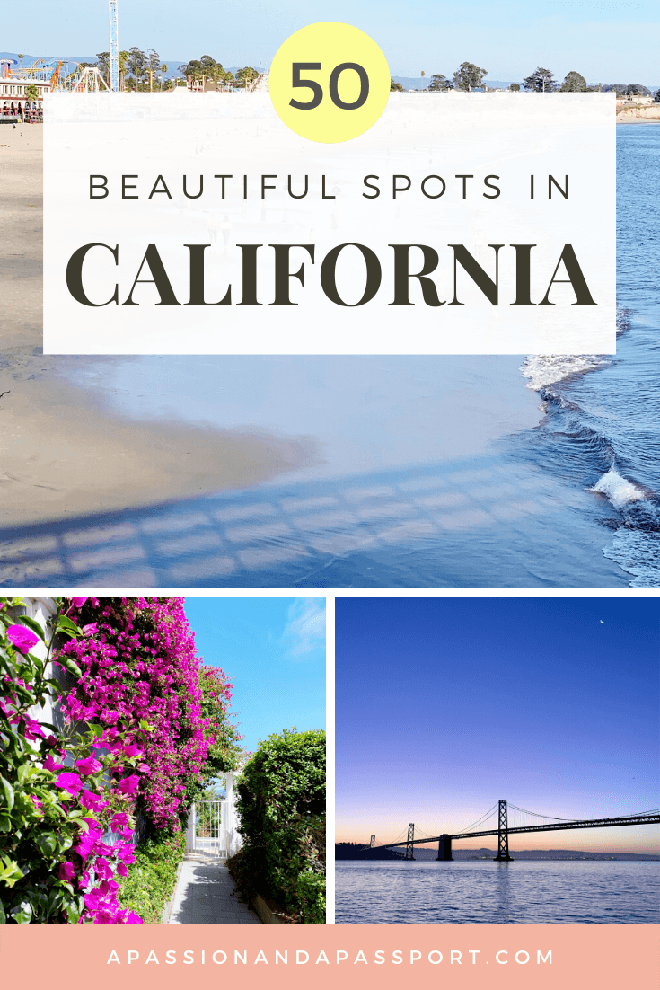 50 Most Beautiful Places to Visit in California - instant itinerary inspiration!